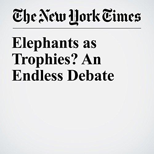 Elephants as Trophies? An Endless Debate copertina
