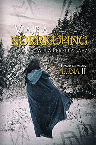 Viaje a Norrköping: Lunar de media luna II: 2