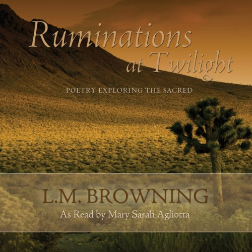 Ruminations at Twilight Audiobook By L. M. Browning cover art