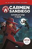 Carmen Sandiego #3. Operación tigre