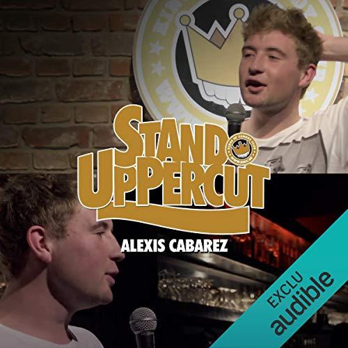 Couverture de Stand UpPercut : Alexis Cabarez