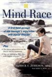 Mind Race: A Firsthand Account of One Teenager's Experience with Bipolar Disorder (Adolescent Mental Health Initiative)