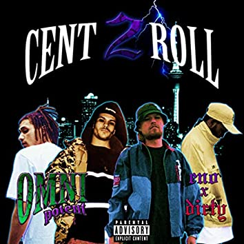 CENT2ROLL (feat. Eno x Dirty)