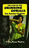The Case of the Grinning Gorilla (Perry Mason Series Book 40)