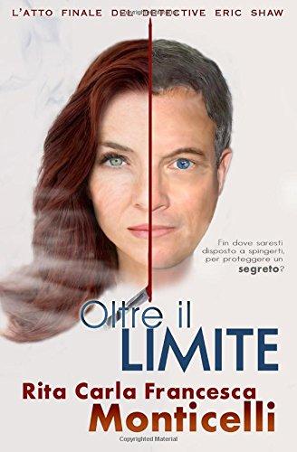 Oltre il limite (Detective Eric Shaw) (Volume 3) (Italian Edition)