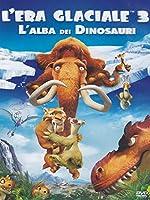 L'Era Glaciale 3 - L'Alba Dei Dinosauri [Italian Edition]