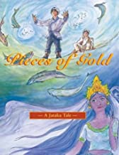 Pieces of Gold (Jataka Tales Series) (Spanish Edition)