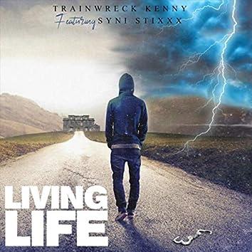 Living Life (feat. Syni Stixxx)