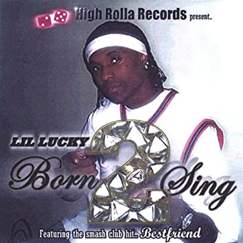 Born 2 Sing
