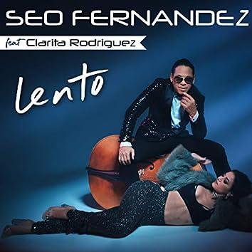 Lento (feat. Clarita Rodriguez)