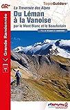 Du Léman à la Vanoise par le Mont Blanc et le Beaufortain - Tour des Dents-du-Midi