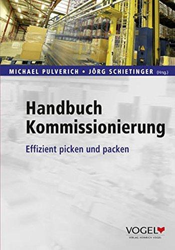 Handbuch Kommissionierung: Effizient picken und packen