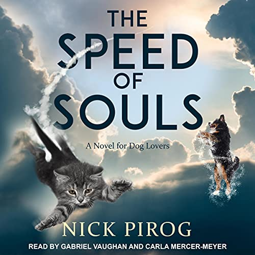 The Speed of Souls Audiobook By Nick Pirog cover art