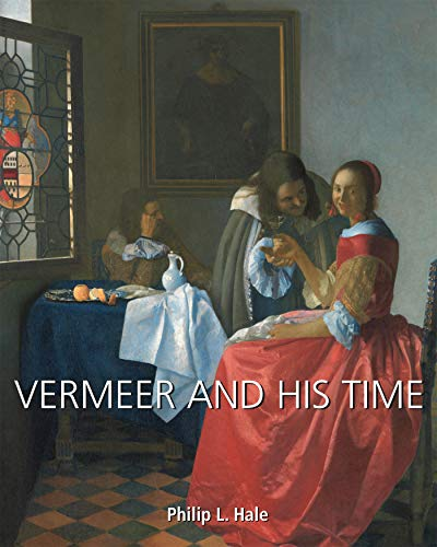 Vermeer and His Time (English Edition)