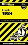 On Orwell's 1984 (Cliffs Notes)