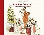 Ernest et Célestine - Noël chez Ernest et Célestine de Gabrielle Vincent