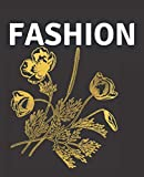 FASHION: A Decorative Book for Coffee Tables, Bookshelves, Interior Design Styling & End Tables ( WITH CONTENT ) Stack Decor Books to Add Home ... Ideal for Your Own Home Decor or as a Gift