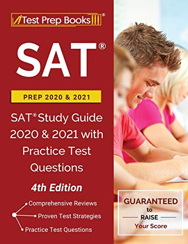 SAT Prep 2020 and 2021: SAT Study Guide 2020 and 2021 with Practice Test...