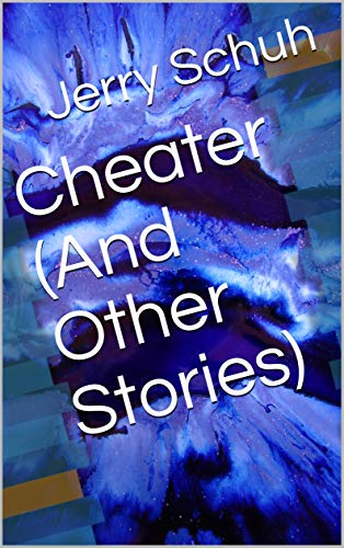 Cheater (And Other Stories) (English Edition)
