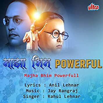 Majha Bhim Powerfull