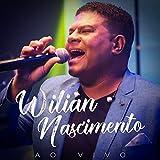 Wilian Nascimento (Ao Vivo)