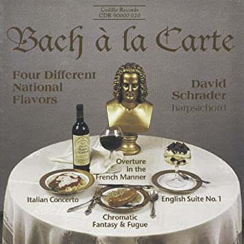 Bach: Italian Concerto - English Suite No. 1 - Overture in the French Manner