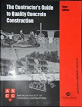 The Contractor's Guide to Quality Concrete Construction by unknown unknown Edition [Spiralbound(0100)]