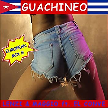 Guachineo (European Mix)