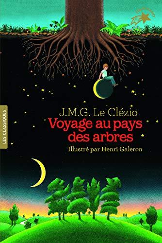 Voyage au pays des arbres - FOLIO CADET LES CLASSIQUES - de 8 à 13 ans