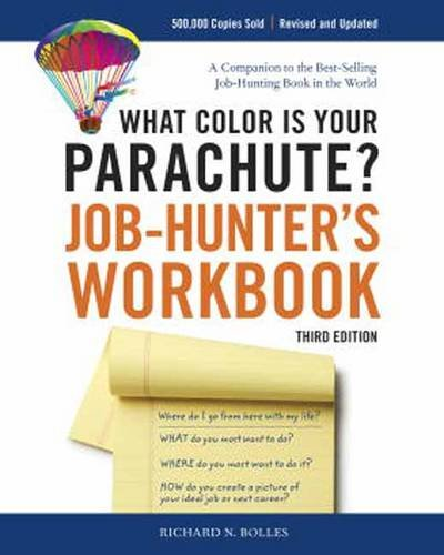 What Color Is Your Parachute Job Hunter S Workbook How To Create