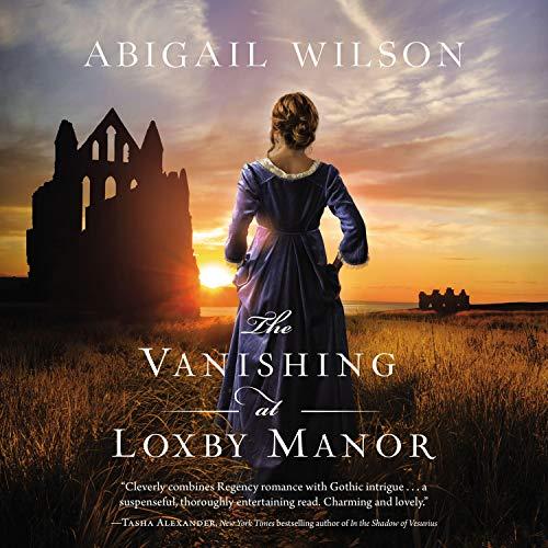 The Vanishing at Loxby Manor cover art