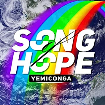 Song of Hope (feat. Oriri, Dapo Dina, Casme', Sibusiso Phura, Moabi Kotu, Jorel Jfly Flynn & Kunle Ayo)