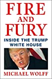 Image of Fire and Fury: Inside the Trump White House