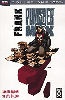 Frank. Punisher Max: 21 (Collezione 100% Marvel)