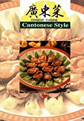 Chinese Cuisine: Cantonese Style