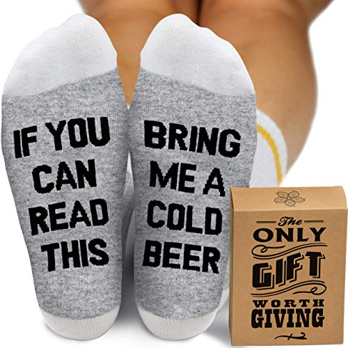 """""""If You Can Read This Bring Me a Cold Beer"""" Socks"""