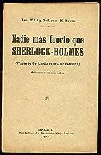Nadie más fuerte que sherlock-Holmes .Segunda parte de