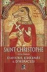 Saint Christophe successeur d'Anubis, d'Hermès et d'Héraclès par Nourry