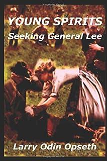 YOUNG SPIRITS: Seeking General Lee (Spirits Series)