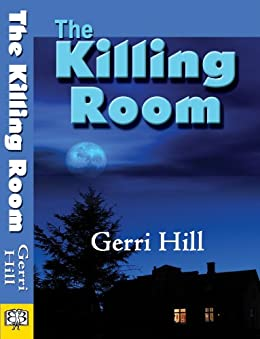 The Killing Room by [Gerri Hill]