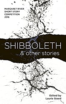 Shibboleth: and other stories by [Laurie Steed]