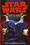 La dinastia del male. Star Wars. Darth Bane (Vol. 3)