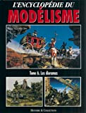 L'ENCYCLOPEDIE DU MODELISME TOME 6 - 11/01/2006