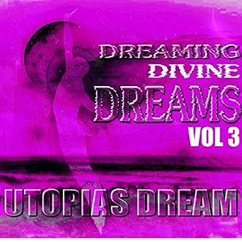 Dreaming Divine Dreams, Vol. 3