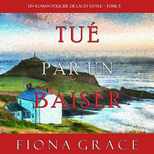 Tué par un Baiser [Killed by a Kiss] cover art