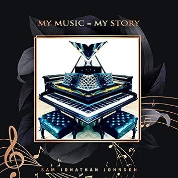 My Music = My Story