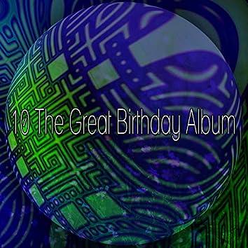 10 The Great Birthday Album