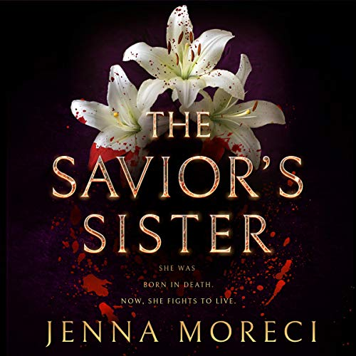 The Savior's Sister Audiobook By Jenna Moreci cover art