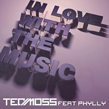 In Love With the Music (feat. Phylly)
