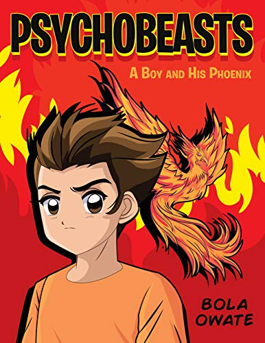 Psychobeasts: A Boy and His Phoenix (English Edition)